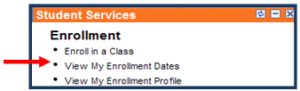 Student Services - Enrollment - View My Enrollment Dates - Screenshot